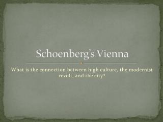 Schoenberg's Vienna
