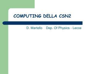 COMPUTING DELLA CSN2