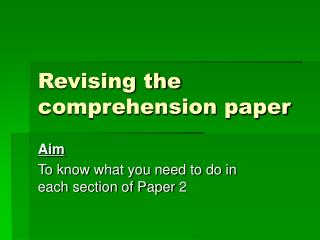 Revising the comprehension paper