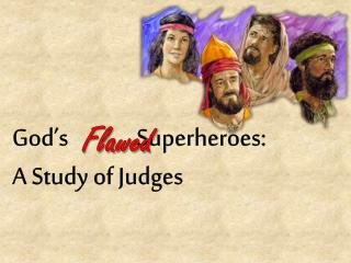 God's              Superheroes: A Study of Judges