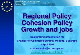 Regional Policy Cohesion Policy Growth and jobs
