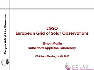 EGSO  European Grid of Solar Observations