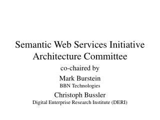 Semantic Web Services Initiative Architecture Committee