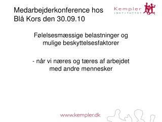 Medarbejderkonference hos Blå Kors den 30.09.10