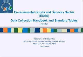 Task Force on EGSS of the Working Group on Environmental Expenditure Statistics