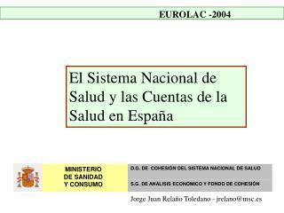 El Sistema Nacional de Salud y las Cuentas de la Salud en España