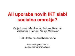Ali uporaba novih IKT slabi socialna omrežja?