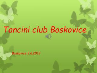 Tancini  club Boskovice
