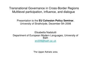 Presentation to the  EU Cohesion Policy Seminar ,  University of  Strathclyde, December 5th 2008