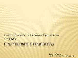 Propriedade e progresso