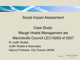 Social Impact Assessment  Case Study:  Waugh Hotels Management ats