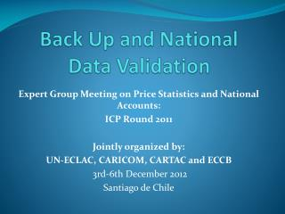 Back Up and National  Data  Validation