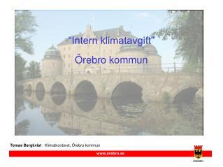"""""""Intern klimatavgift"""" Örebro kommun"""