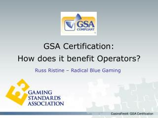 GSA Certification: How does it benefit Operators?