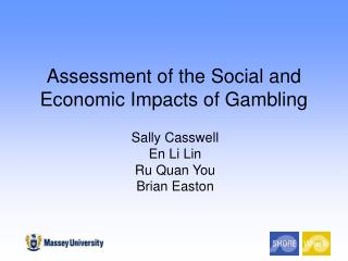 Assessment of the Social and Economic Impacts of Gambling