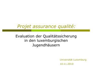 Projet assurance qualité: