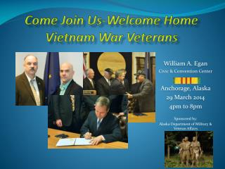 Come Join Us-Welcome Home Vietnam War Veterans