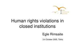Human rights violations in closed institutions