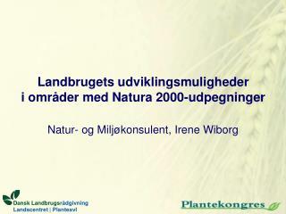 Landbrugets udviklingsmuligheder i områder med Natura 2000-udpegninger