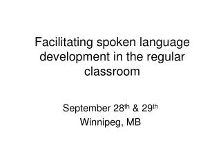 Facilitating spoken language development in the regular classroom