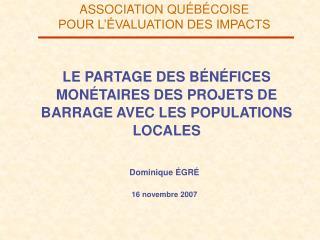 LE PARTAGE DES BÉNÉFICES MONÉTAIRES DES PROJETS DE BARRAGE AVEC LES POPULATIONS LOCALES