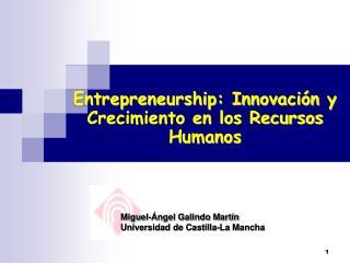 Entrepreneurship: Innovación y Crecimiento en los Recursos Humanos