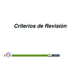 Criterios de Revisión