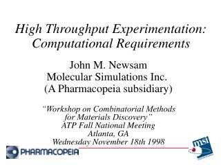 High Throughput Experimentation: Computational Requirements