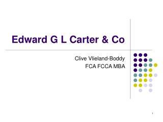 Edward G L Carter & Co