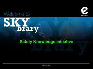 Safety Knowledge Initiative