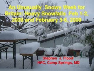 An Unusually  Snowy Week for Britain: Heavy Snowfalls  Feb 1-2, 2009 and February 5-6, 2009