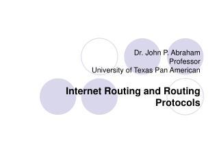 Dr. John P. Abraham Professor University of Texas Pan American