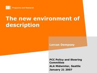 The new environment of description