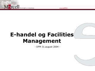 E-handel og Facilities Management