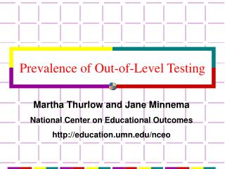 Prevalence of Out-of-Level Testing