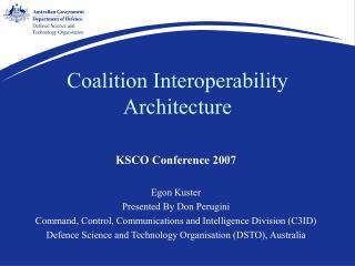 Coalition Interoperability Architecture