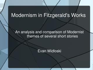 Modernism in Fitzgerald's Works