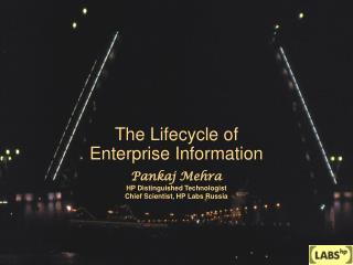The Lifecycle of Enterprise Information