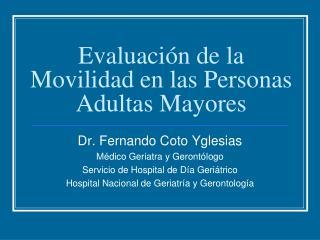 Evaluaci n de la Movilidad en las Personas Adultas Mayores