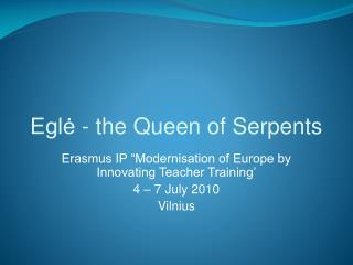 Eglė - the Queen of Serpents