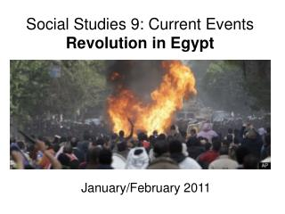 Social Studies 9: Current Events Revolution in Egypt