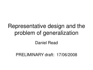 Representative design and the problem of generalization