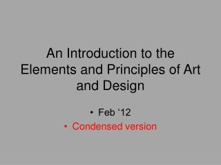 An Introduction to the Elements and Principles of Art and Design