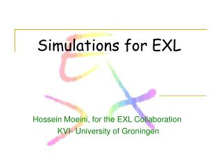 Simulations for EXL
