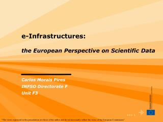 e-Infrastructures: the European Perspective on Scientific Data