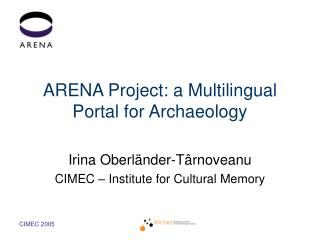 ARENA Project: a Multilingual Portal for Archaeology