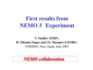 First results from  NEMO 3 Experiment