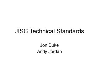 JISC Technical Standards