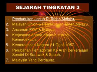 SEJARAH TINGKATAN 3