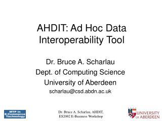 AHDIT: Ad Hoc Data  Interoperability Tool